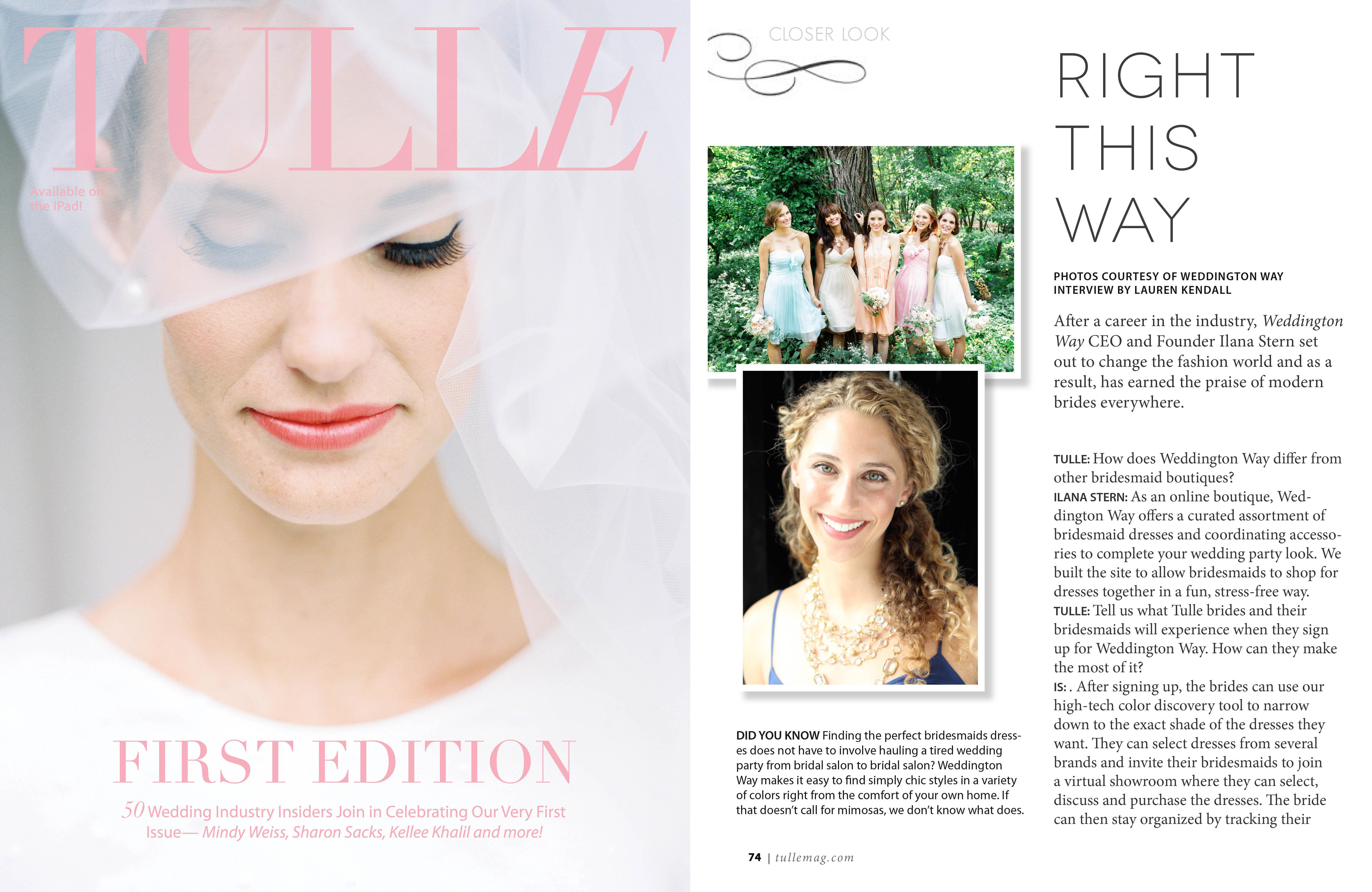 Tulle featured Ilana Stern of Weddington Way. October 2013