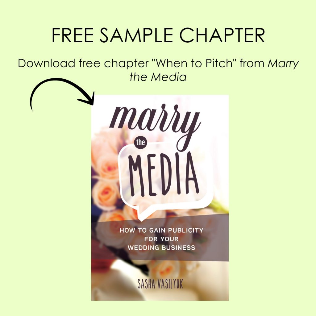 When to pitch: sample chapter from Marry the Media