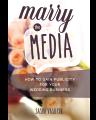 Marry the Media wedding PR book