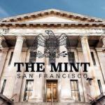 The Mint San Francisco
