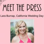Meet Lara Burnap, California Wedding Day