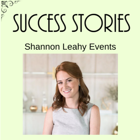 Success Stories Shannon Leahy Events